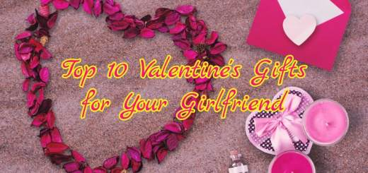 Valentine's Gifts for Your Girlfriend