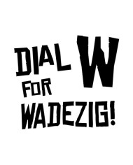 W FOR WADEZIG! TEE FRONT