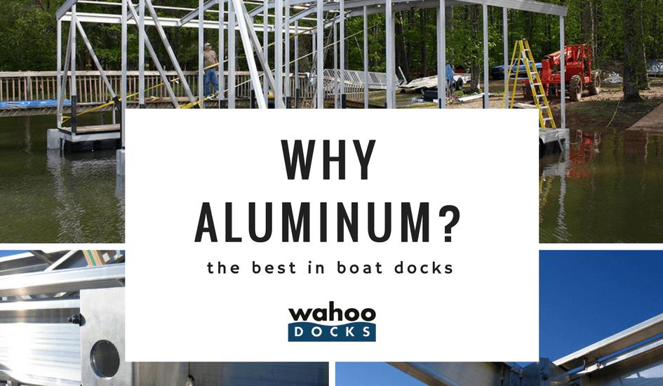 Why Aluminum Docks? The Best Boat Docks Material…