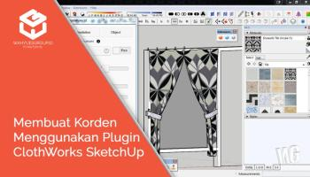 Plugin ClothWorks SketchUp Review Bahasa Indonesia - Wahyues GROUP