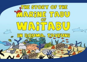 The Story of the Marine Tabu of Waitabu in Bouma Taveuni