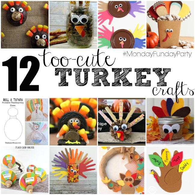 12 Too-Cute Turkey Crafts via #MondayFundayParty #linkparty #Thanksgiving #Turkeycrafts
