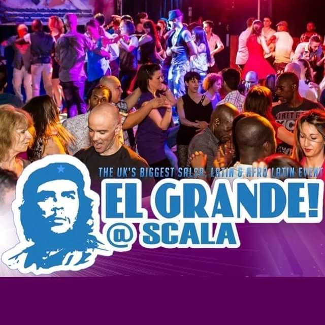 El Grande 17th June 2016 at Scala, 275 Pentonville Road, Kings cross, N1 9NL London, United Kingdom from 21:00 to 05:00!