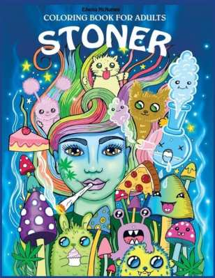 Stoners Psychedelic Coloring Book - best adult coloring books