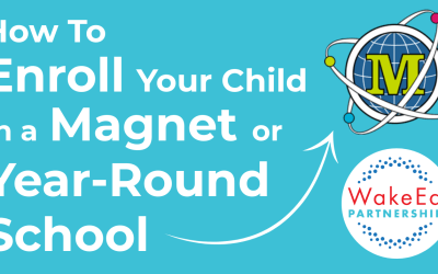 How to Enroll Your Child in a Magnet or Year-Round School