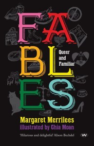 Fables Queer and Familiar by Margaret Merrilees