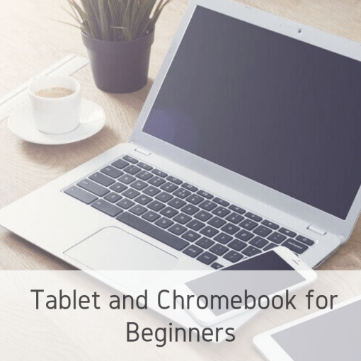 Chromebook and Tablet for Beginners (1)