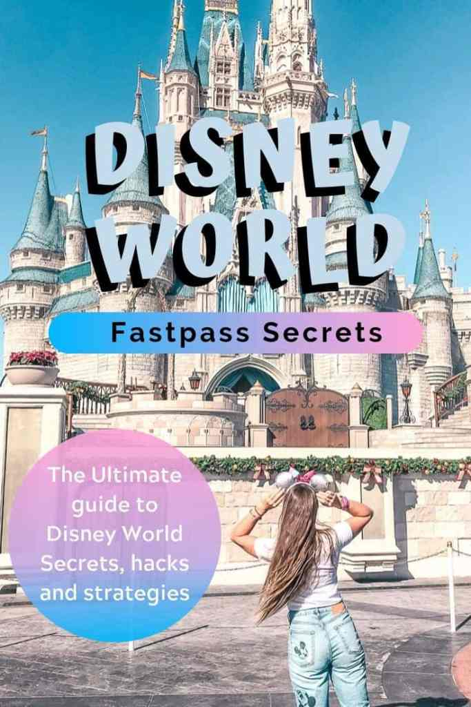 Disney World Fastpass secrets and strategy