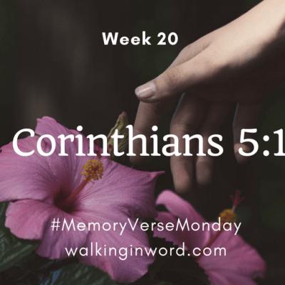 Memory Verse Monday – Week 20