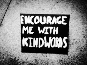 Encourage Me - a plaque at a church event a few months ago