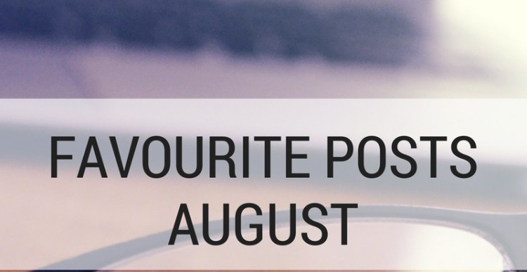 Weekly Lists #100: 5 Favourite Blogposts August