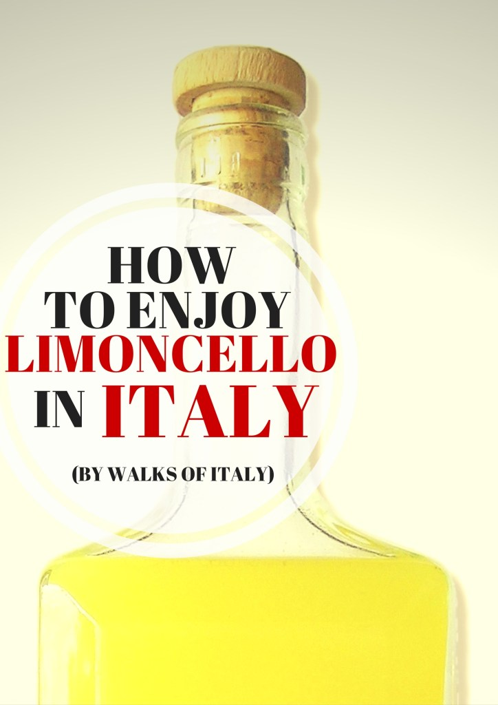limoncello is one of Italy's most popular digestives. Learn all about how its made and why you can't visit Italy without trying it on the Walks of Italy blog.