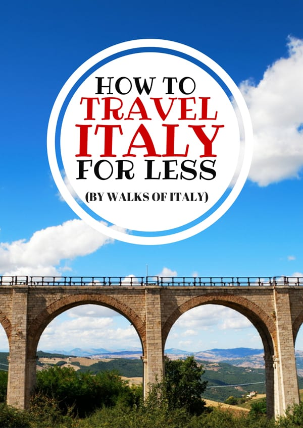 Seeing sites like the ancient aqueducts of Italy does not have to break the bank. Here's how to travel Italy on a budget.