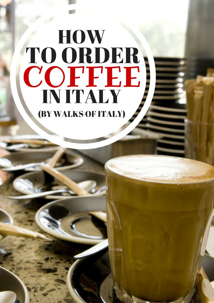 drinking a coffee at the counter in an Italian cafe is a tradition that can't be missed. Find out how to order a coffee anywhere in Italy in this Walks of Italy guide.