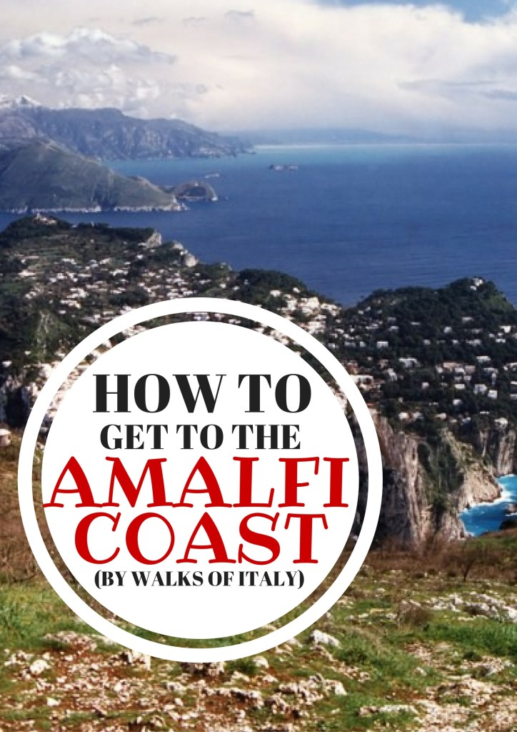 The Amalfi Coast is one of the most visited regions of Italy. Find out how to get there in the Walks of Italy blog.