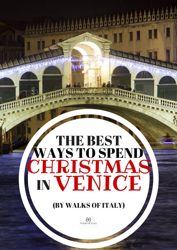 Christmas is an amazing time to visit sights like the Rialto Bridge in Venice. Find out what to see in Venice around Christmas on the Walks of Italy blog.