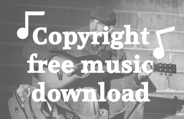 Copyright Free Music Download