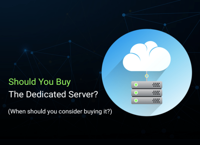 Should you buy dedicated server?