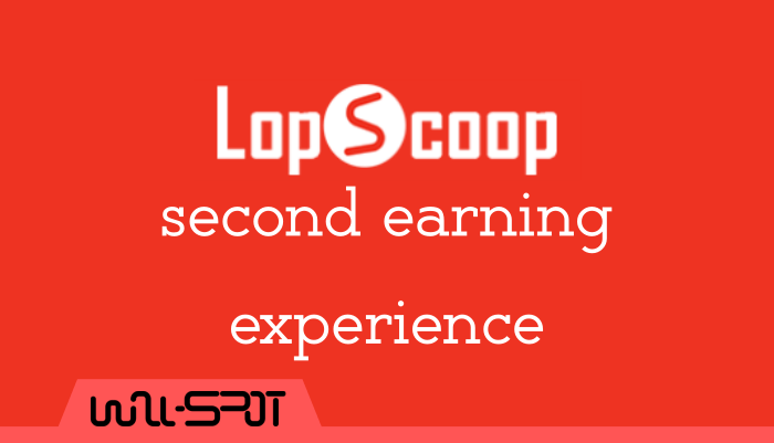 Lopscoop Second Earning