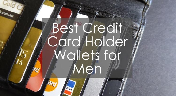 Titleimage for Review about Credit Card Holder Wallets for Men