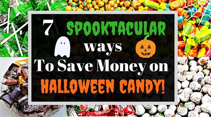 7 spooktacular ways to save money on halloween candy feature image with words