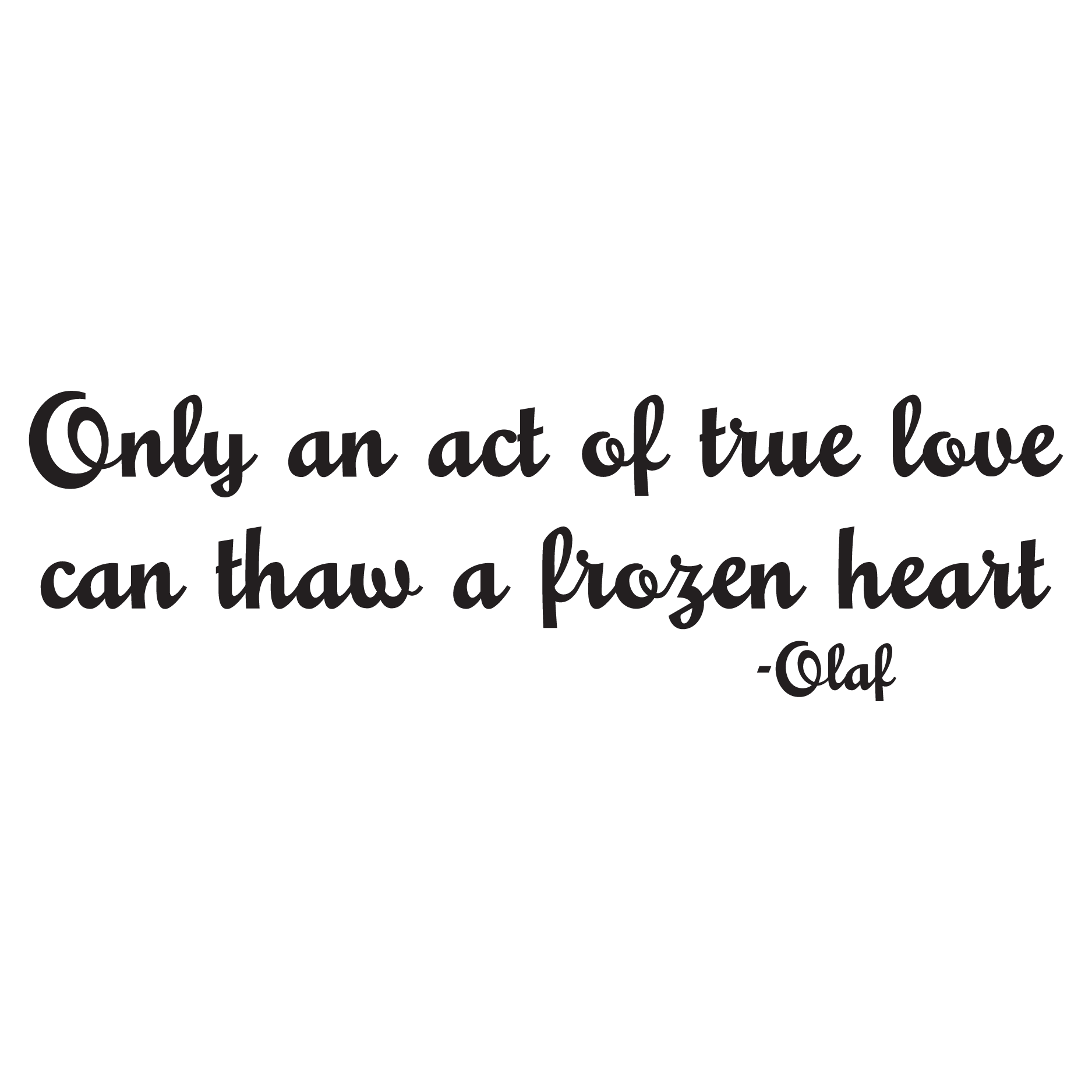Act Of True Love Wall Quotes Decal