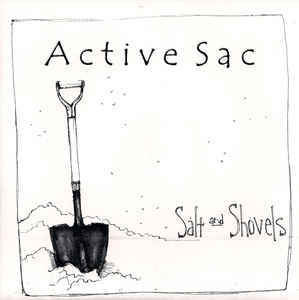ACTIVE SAC – SALT AND SHOVELS 7″