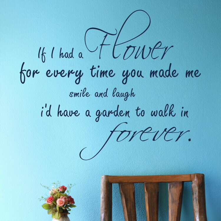 Image result for if i had a flower for everytime you made me smile