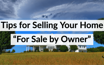 "Tips for Selling Your Home ""For Sale by Owner"""
