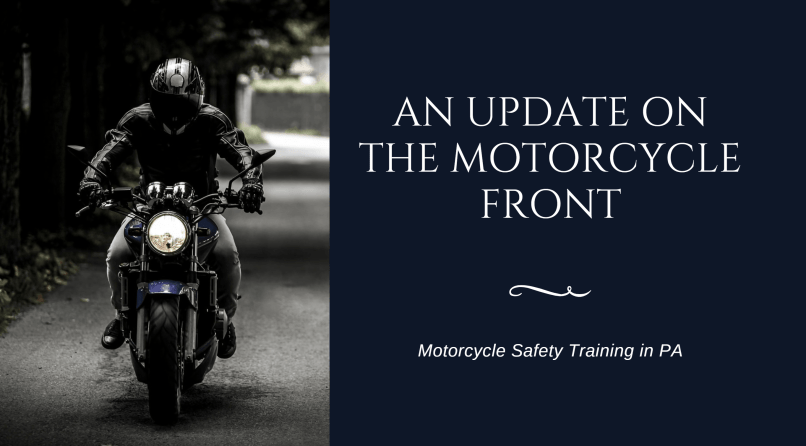 An Update On The Motorcycle Front