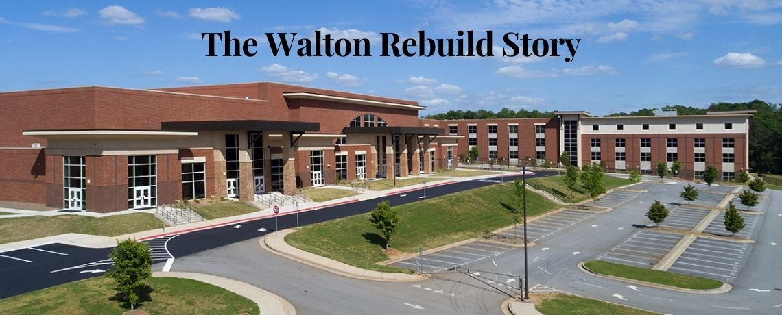 The Walton Rebuild Story