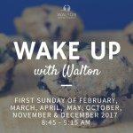 Wake Up with Walton @ Walton United Church, Oakville, Ontario
