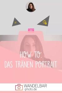 How to: Wie du ein Tränen Portrait erstellst!