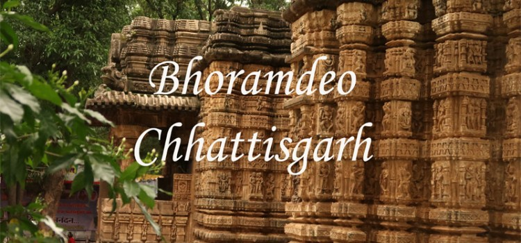 A memorable weekend at Bhoramdeo, Chhattisgarh
