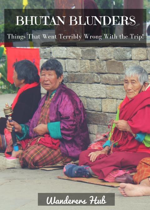 Bhutan Blunders