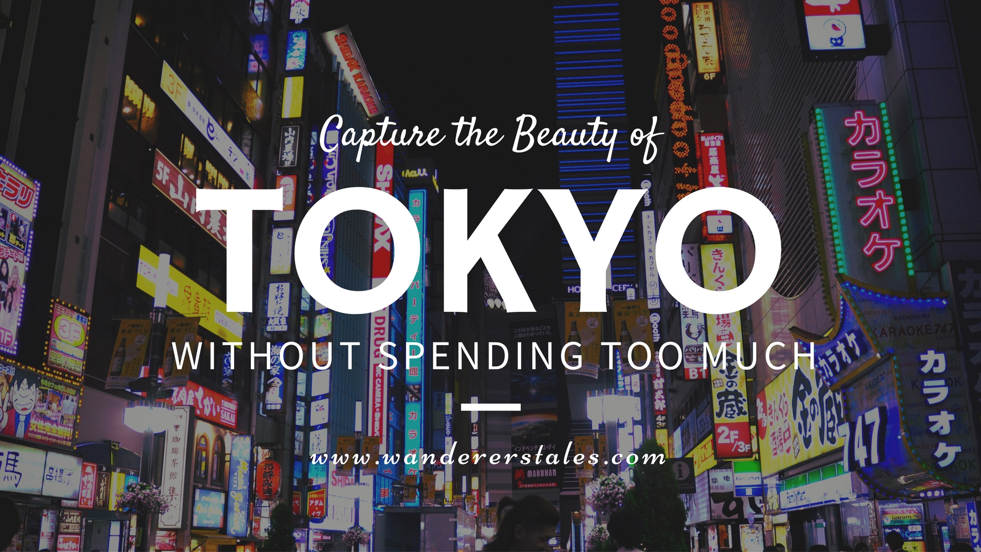 10 Ways to Explore and Capture Stunning Images of Tokyo for Free