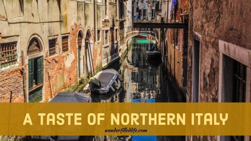 A Taste of Northern Italy