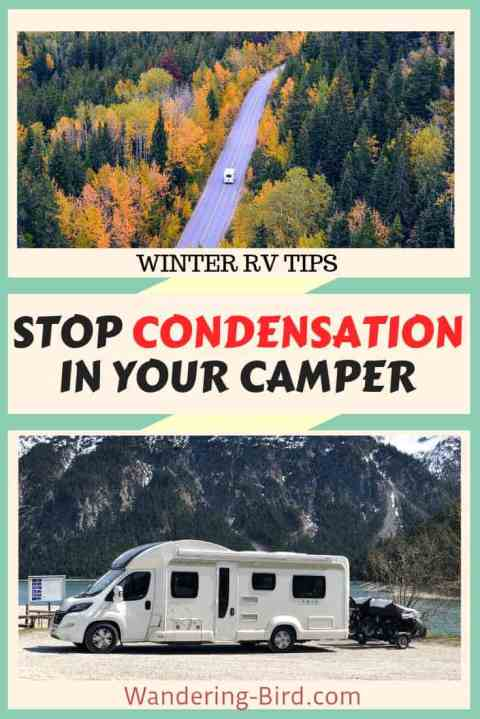 Looking for way to stop condensation in your Motorhome, RV or campervan?? Here are 12 ways to help reduce that annoyance of winter camping- condensation!! (You won't believe number 12!!) #rvtips #rv #motorhome #tips #rvliving