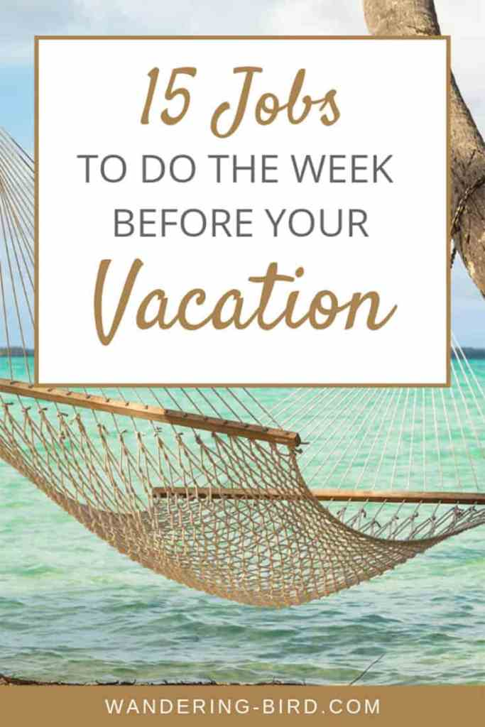 Get a PRINTABLE checklist of all the jobs you need to do before your vacation. #printable #checklist #vacation