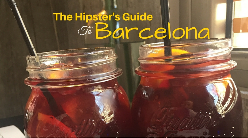 Hipster's City Guide to Barcelona