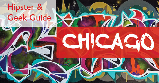 The best hipster and geeky things to do in Chicago. Find brunch, local markets, cocktail bars, arcade bars and boutique hotels with this hipster and geek guide to Chicago