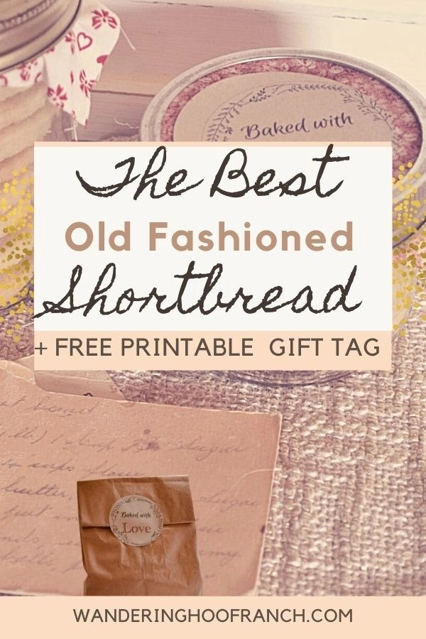 the best old fashioned shortbread recipe and free printable baked with love gift tag label. Pinterest image