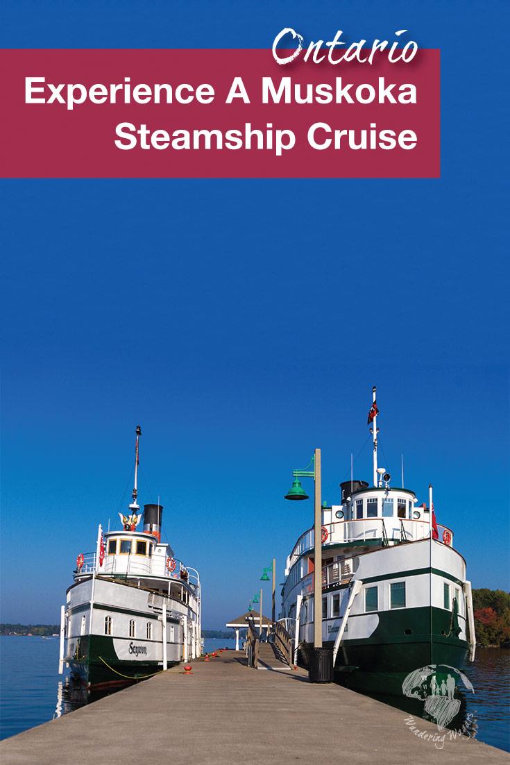 A Lake Muskoka Steamships cruise in Gravenhurst Ontario
