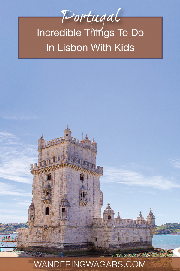 Are you searching for amazing Things To Do In Lisbon with kids? Discover one of the world's most incredible cities with this family guide to Lisbon Portugal.