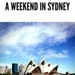 A weekend in Sydney