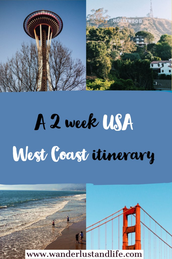 A detailed guide to planning a 2 week West Coast USA itinerary. Including the best cities to visit, where to stay, and getting from the airport. So read on for a comprehensive USA West Coast itinerary. #wanderlustandlife #usa