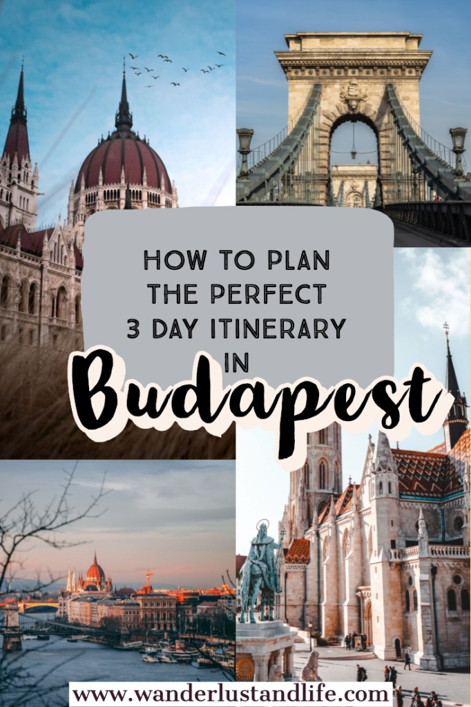3 days in Budapest- Are you planning on spending a long weekend in Budapest. This article contains everything you need to know, from where to stay, to getting around, and everything in between. This is our 3 day Budapest itinerary. #budapest #wanderlustandlife #hungary
