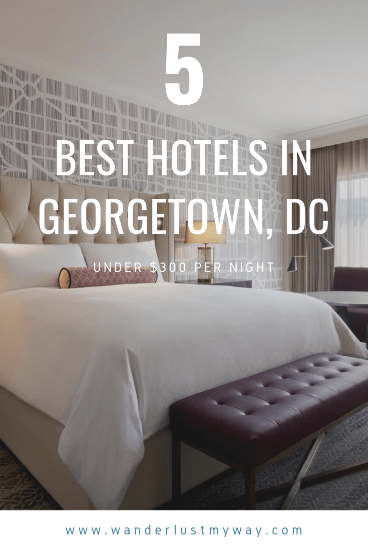 The Best Hotels in Georgetown DC