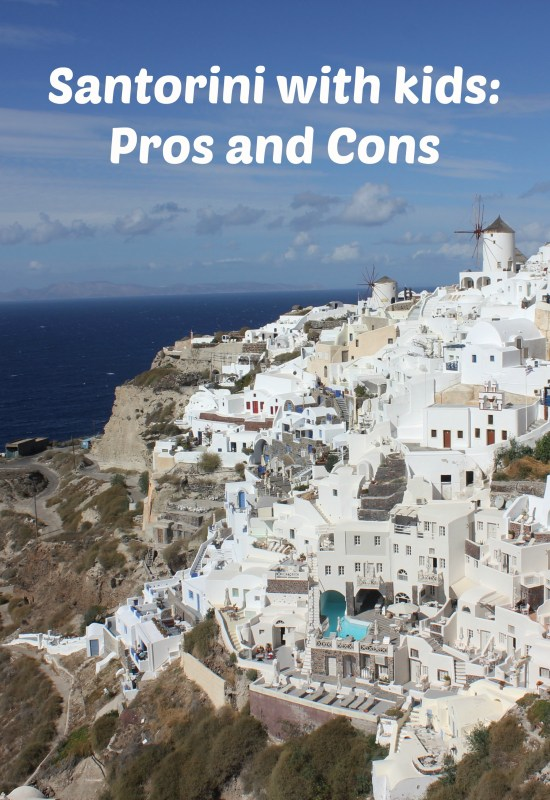 Pros and cons of visiting Greek island of Santorini with kids