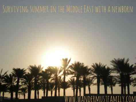 Surviving summer in the Middle East with a Newborn